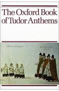 Oxford Book of Tudor Anthems -