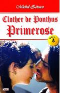 Clother de Ponthus vol.4: Primerose - Michel Zevaco