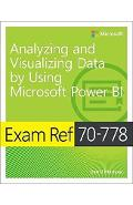 Exam Ref 70-778 Analyzing and Visualizing Data by Using Micr