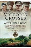 Victoria Crosses on the Western Front - Continuation of the