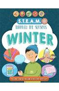 STEAM through the seasons: Winter - Anna Claybourne