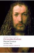 Doctor Faustus and Other Plays