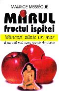 Marul, fructul ispitei - Maurice Messegue
