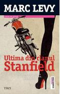 Ultima din clanul Stanfield - Marc Levy