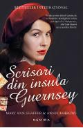 Scrisori din insula Guernsey - Mary Ann Shaffer, Annie Barrows