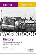 Edexcel GCSE (9-1) History Workbook: Superpower relations an