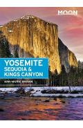 Moon Yosemite, Sequoia & Kings Canyon (Eighth Edition) - Ann Brown