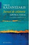 Jurnal de calatorie: Japonia, China - Nikos Kazantzakis