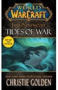 World of Warcraft: Jaina Proudmore: Tides of War - Christie Golden