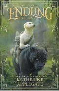 Endling: Book Two: The First - Katherine Applegate
