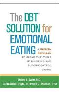 DBT (R) Solution for Emotional Eating - Debra L. Safer