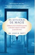 In atelierul de magie - James R. Doty