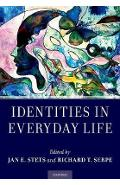 Identities in Everyday Life - Jan E Stets