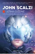 Ultima colonie - Vol 3 seria razboiul batranilor - John Scalzi