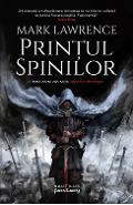 Printul Spinilor - Mark Lawrence