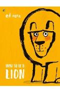 How to be a Lion - Ed Vere