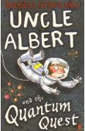 Uncle Albert and the Quantum Quest - Russell Stannard
