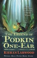 Legend of Podkin One-Ear - Kieran Larwood