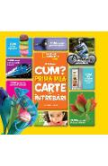 Cum? Prima mea carte de intrebari - National Geographic Kids