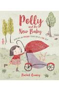 Polly and the New Baby - Rachel Quarry