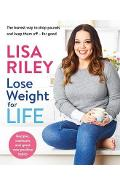 Lose Weight for Life - Lisa Riley