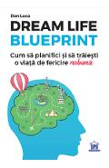 Dream Life Blueprint - Dan Luca