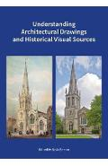 Understanding Architectural Drawings and Historical Visual S