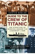 Guide to the Crew of Titanic - Gunter Babler