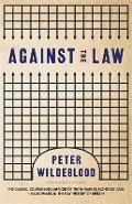 Against The Law - Peter Wildeblood