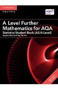A Level Further Mathematics for AQA Statistics Student Book