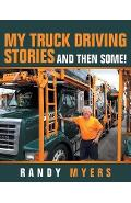 My Truck Driving Stories