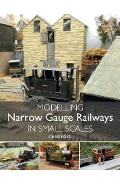 Modelling Narrow Gauge Railways in Small Scales - Chris Ford