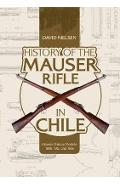 History of the Mauser Rifle in Chile - David Nielsen