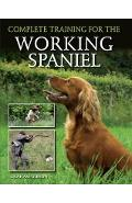 Complete Training for the Working Spaniel - J. K. Gibson-Graham
