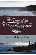Song of the Solitary Bass Fisher