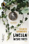 Lincoln intre vieti - George Saunders