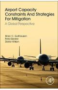 Airport Capacity Constraints and Strategies for Mitigation - Marc Gelhausen