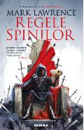 Regele spinilor. Seria Imperiul faramitat. Vol.2 - Mark Lawrence