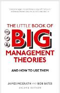 Little Book of Big Management Theories - Dr Bob Bates