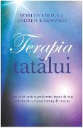 Terapia tatalui - Doreen Virtue, Andrew Karpenko