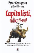 Capitalisti, ridicati-va! - Peter Georgescu, David Dorsey