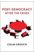 Post-Democracy After the Crises - Colin Crouch