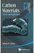 Carbon Materials: Science And Applications