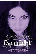 Evernight Vol.2 - Claudia Gray