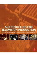 Multiskilling for Television Production - Alan Bermingham