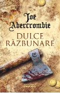 eBook Dulce razbunare - Joe Abercrombie
