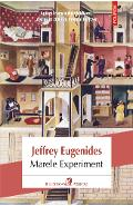 Marele Experiment - Jeffrey Eugenides