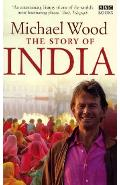 Story of India - Michael Wood