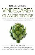 Vindecarea glandei tiroide - Anthony William