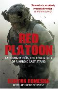 Red Platoon - Clinton Romesha